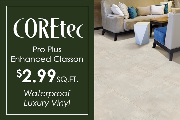 COREtec ProPlus waterproof luxury vinyl $2.99 sq.ft. at Crossville Wholesale Carpet!