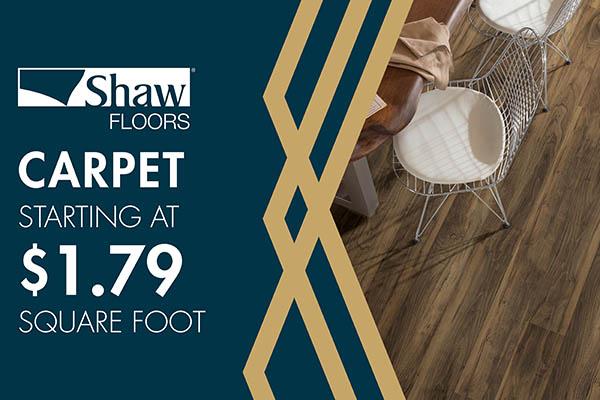 Shaw Floors carpet starting at $1.79 sq ft