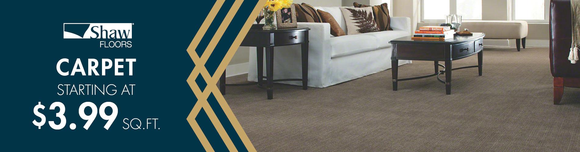 Shaw Floors carpet starting at $3.99 sq. ft.